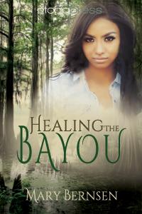 HealingTheBayou_ByMaryBernsen-200x300