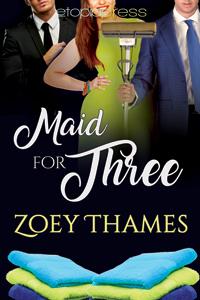 MaidForThree-ByZoeyThames-200x300